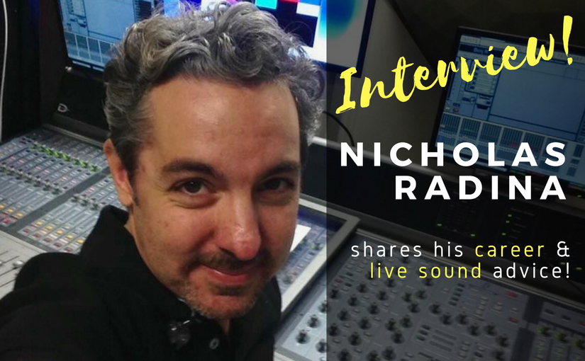 Learn monitor mixing and career tips with Nicholas Radina!